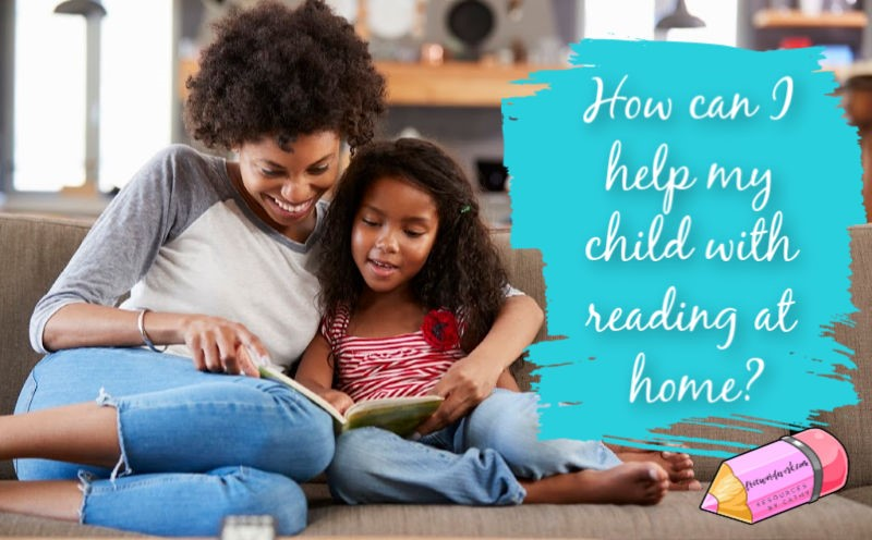 how can I help my child with reading at home