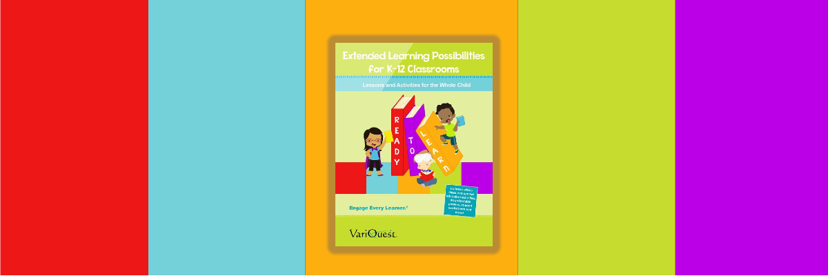 extended learning possibilities eBook from VariQuest